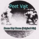 Peet Vait - Boom Hey Boom (Original Mix)