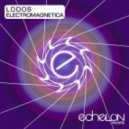 Lodos - Electromagnetica (The Madison Remix)