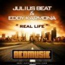 Julius Beat & Eddy Karmona - Real Life (Gerry Cueto Remix)