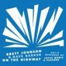 Brett Johnson, Dave Barker - On The Highway (Joyce Muniz Remix)