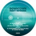 Downtown Party Network - The Returning Feat. James Yuill (Original Mix)