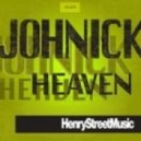Johnick - Heaven (JOHNICK Henry Street Mix)