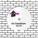Alex Nomaklimato - Teen Yeti (Original Mix)