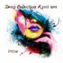 ivica - Deep Collection (April 2013)