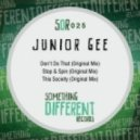 Junior Gee - Don't Do That (Original Mix)