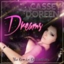 Cassey Doreen - Dreams (Netro Remix)