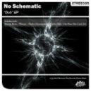 No Schematic - Warsaw (Original Mix)