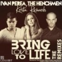 The Henchmen, Krista Richards, Ivan Perea - Bring Love To Life (Gregory Cabyan Remix)