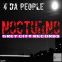 4 Da People - Nocturno (Original Mix)