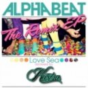 Alphabeat - Love Sea (Kastra Remix)