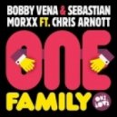 Bobby Vena & Sebastian Morxx ft Chris Arnott - One Family (Avon Stringer Remix)