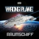 Wrong Plane - Raumschiff (Extended Mix)