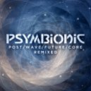 Psymbionic - Inertia (Samples Remix)
