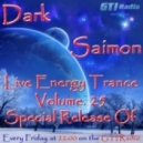 Dark Saimon - Live Energy Trance Vol. 25 (Special Release Of) [17.05.2013] ()
