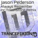 Jason Pederson - Always Remember (Touchstone Remix)