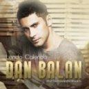 Dan Balan - Lendo Calendo! (feat. Tany Vander & Brasco)