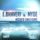 E.Braveri & Myde - Higher Emotions (D-Tune Vs. Emd Boyz Remix)