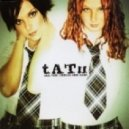 T.a.T.u - All The Things She Said (Radio Edit)