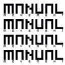 Logiztik Sounds  -  Manual Movement May 2013