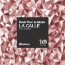 David Penn, Jabato - La Calle (Caal Smile Remix)
