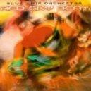 Blue Chip Orchestra㸌 - Ate Heye Lo!