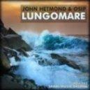 John Hetmond & Osip - Lungomare (David Osipiak Remix)