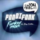 Funkerman Feat. Jay Collin - Pondifonk (Original Mix)