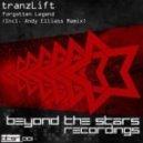 tranzLift - Forgotten Legend (Original Mix)