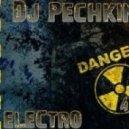 Dj Pechkin - Fuking Disco (Original Mix)
