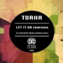 Torha - Let It Go (Toucan Remix)