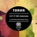 Torha - Let It Go (Going Deeper Remix)