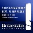 Solis & Sean Truby feat. Alana Aldea - I Need You (Damian Wasse Remix)