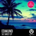 Edmund - I Feel So Good (Original Mix)