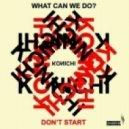 Konichi - Dont Start