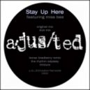 Ajusted, Miss Bee - Stay Up Here (Original Mix)