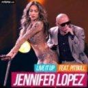 Jennifer Lopez feat. Pitbull - Live It Up (Prod. by RedOne) (Mastered Version)