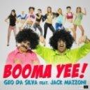 Geo Da Silva & Jack Mazzoni - Booma Yee (Radio Edit)