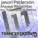 Jason Pederson - Always Remember (Original Mix)