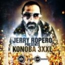 Jerry Ropero - Konoba 3XXL