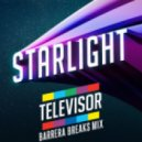 Televisor - Starlight (Barrera Breaks Mix)