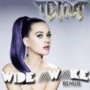 Katy Perry - Wide Awake (TBMA Remix)