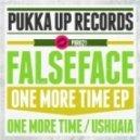 Falseface - Ushuaia(Original Mix)