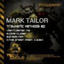 Mark Tailor - Come Closer (Original Mix)