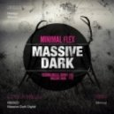 Minimalflex - Massive Dark (Original Mix)