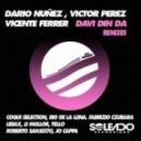 Dario Nunez, Victor Perez, Vicente Ferrer - Davi Din Da (Lexvaz & JJ Mullor Remix)