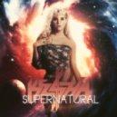 Kesha - Supernatural (It's The Kue Remix!)
