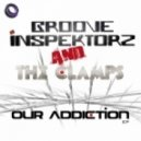 The Clamps & Groove Inspektorz - Our Addiction  (Original Mix)