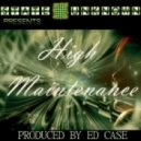Ed Case - High Maintenance (Original Mix)