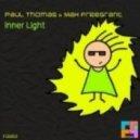 Paul Thomas & Max Freegrant - Inner Light  (Original Mix)