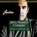 Jerry Ropero - Coracao  (Dj DiGo & Dj Velial Mash-Up)